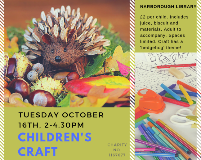 £2 per child. Includes juice, biscuit and materials.Adult to accompany.Spaces limited.Craft has a 'hedgehog' theme!